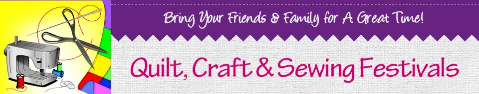 Sew, Quilt, Needlework, Craft, Expo & Festivals